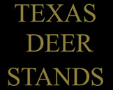 Texas Deer Stands